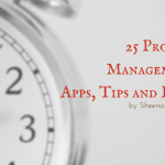 25 Project Management Apps, Tips and