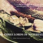 The Three Lords of Materialism blog post graphic (1)